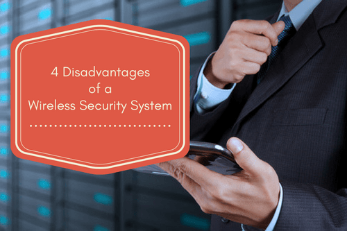 4 disadvantages of a wireless system