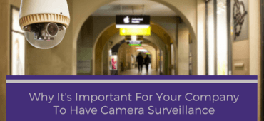 Why is it Important for Your Company to have Camera Surveillance