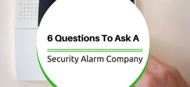 6 Questions To Ask A Security Alarm Company Before Hiring