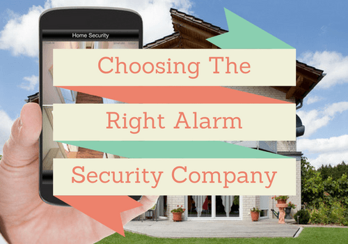 choosing the right alarm company