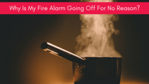 Why Is My Fire Alarm Going Off For No Reason?