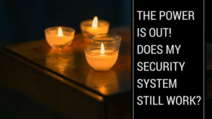 The Power is out! Does My Security System Still Work?
